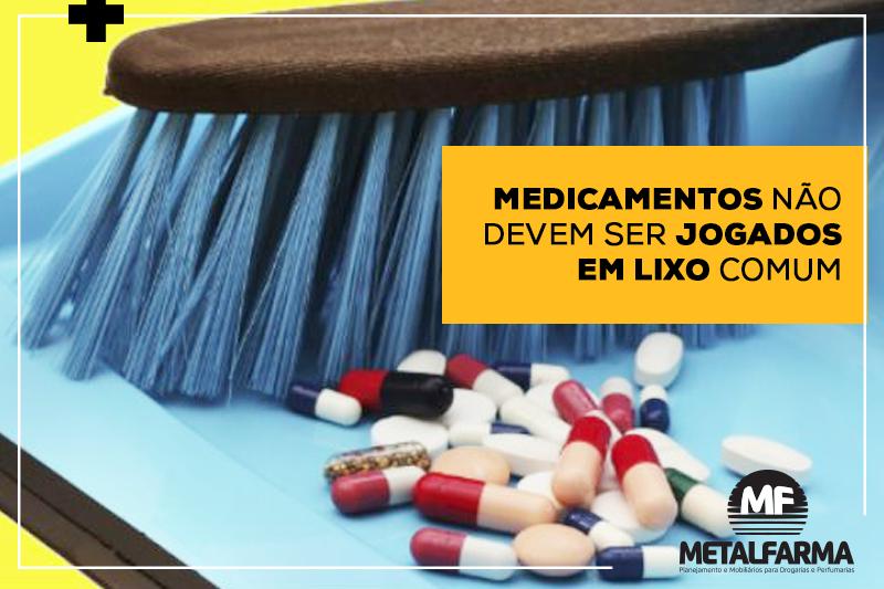 Medicamentos não devem ser jogados em lixo comum