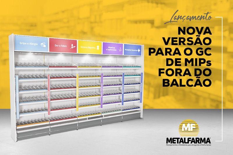 METALFARMA apresenta nova versão do  GC* de MIPs ao varejo Farmacêutico