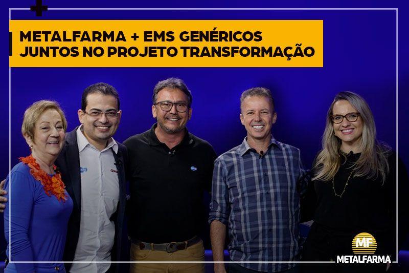 Metalfarma faz parte do Projeto Transformação, da EMS Genéricos