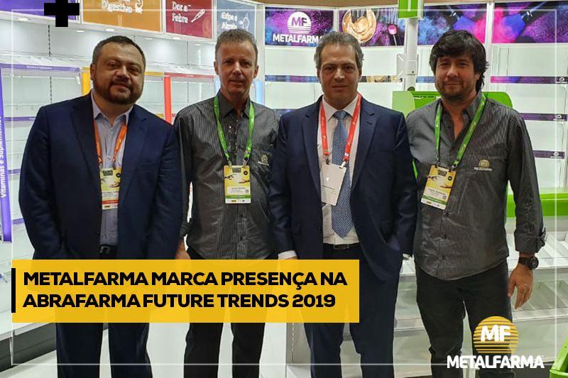 Metalfarma marca presença na Abrafarma Future Trends 2019