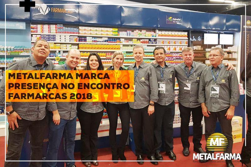 Metalfarma marca presença no Encontro Farmarcas 2018