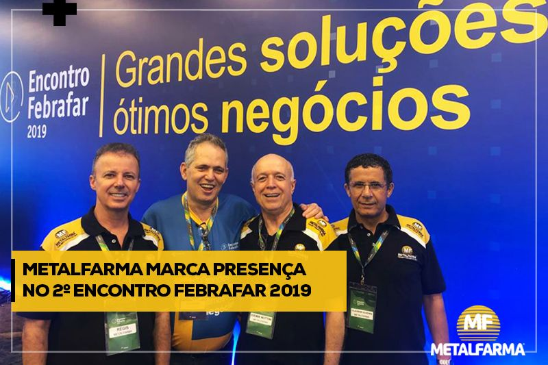 Metalfarma no 2º Encontro Ferafar 2019