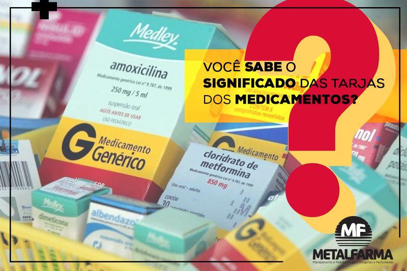 Você sabe o significado das tarjas dos medicamentos?
